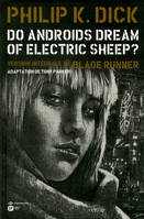 Do androids dream of electric sheep ?, T. 4, DO ANDROIDS DREAM OF ELECTRIC SHEEP? T4