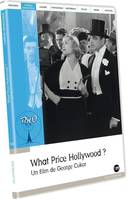 WHAT PRICE HOLLYWOOD ? - DVD
