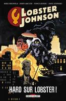 4, Lobster Johnson T04, Haro sur Lobster