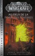 World of Warcraft / Au-delà de la porte des ténèbres