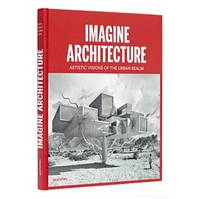 IMAGINE ARCHITECTURE /ANGLAIS