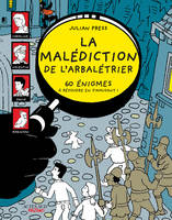 La malédiction de l'arbalétrier