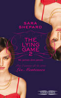 The Lying Game - tome 2