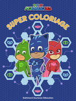 Super coloriage Pyjamasques