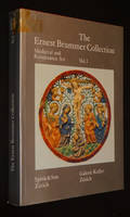 The Ernest Brummer Collection : Medieval, Renaissance and Baroque Art, Vol.1