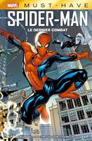 Marvel Must-Have : Spider-Man - Le dernier combat
