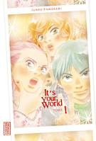 Tome 1, It's your world