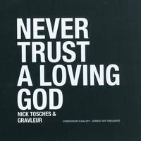 Never trust a loving god