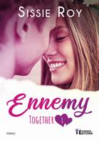 Ennemy, Together, T1