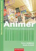 ANIMER 1RE ET TERM PROF COMMERCE-ED. 2008