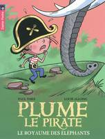 12, PLUME LE PIRATE : LE ROYAUME DES ELEPHANTS