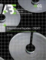 International Facades - CROFT, Climate Related Optimized Facade Technologies