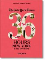 The New York Times, 36 hours, New York et ses environs