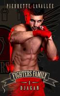 Fighters Family 1 Djagan, Djagan