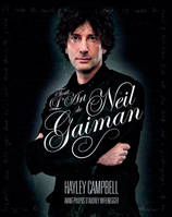 NEIL GAIMAN : UNE BIOGRAPHIE ILLUSTREE