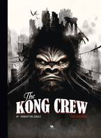 The Kong crew, Manhattan jungle
