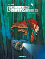 Terres Lointaines - Tome 3 - Terres Lointaines (3), Volume 3