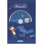 Sing your way to French / I sing, I play, I understand, I speak : ages 3-6, Livre+CD