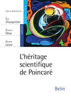 L'héritage scientifique de Poincaré