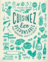 CUISINEZ ECO-RESPONSABLE !