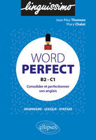 Word perfect, Consolider et perfectionner son anglais