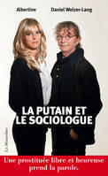 La Putain et le Sociologue