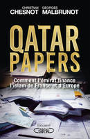 Qatar papers, Comment l'émirat finance l'islam de France et d'Europe
