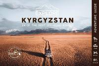 Explore Kyrgyzstan - 24 of the best off-road routes - 4x4, van, bike and cycle, Kyrgyzstan Travel Guide Book - Central Asia