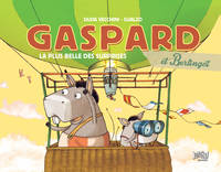 Gaspard et Berlingot / La plus belle des surprises
