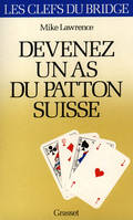 Devenez un as du patton suisse
