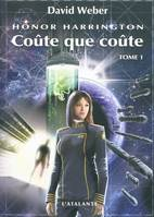 Honor Harrington., Coûte que coûte, Honor Harrington, T11, 11