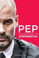 Pep Guardiola Confidential