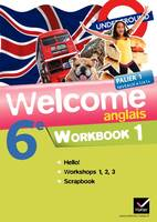 Welcome Anglais 6e éd. 2011 - Workbook (en 2 volumes), Workbook (en 2 volumes)