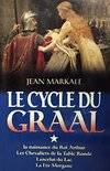 Le cycle du Graal Tome I