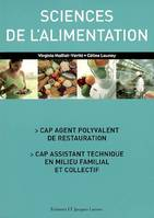 Sciences de l'alimentation / CAP agent polyvalent de restauration, CAP assistant technique en milieu