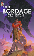 Orchéron, Abzalon - Pierre BORDAGE