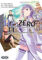 Re-zero, re-life in a different world from zero, premier arc, une journée à la capitale, 1, Re:Zéro, Premier arc : une journée à la capitale (Tome 1)
