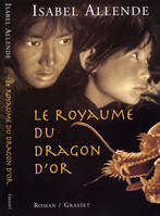 Le royaume du dragon d'or, roman
