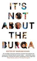 IT'S NOT ABOUT THE BURQA