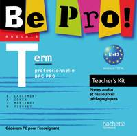 Be pro, terminale professionnelle, bac pro : B1-B2 : teacher's kit