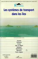 Les systèmes de transport dans les îles - Systems of Transport in the Islands