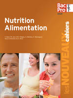 Nutrition Alimentation 1re Tle Bac Pro