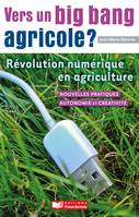 Vers un big bang agricole