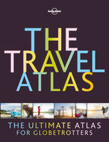 The Travel Atlas - 1ed - Anglais
