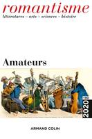 Romantisme N°190 4/2020 Amateurs, Amateurs