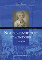 Notes scientifiques et anecdotes, 1782-1788