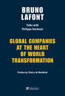 Global companies at the heart of world transformation, Talks with Philippe hardouin