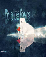 POLAIRE L'OURS SOLITAIRE