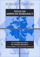 Focus on American Democracy, Le système politique en version originale