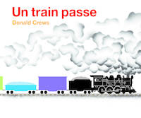 UN TRAIN PASSE NOUVELLE EDITTION